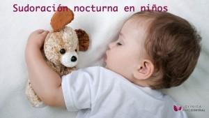 sudoración nocturna en niños